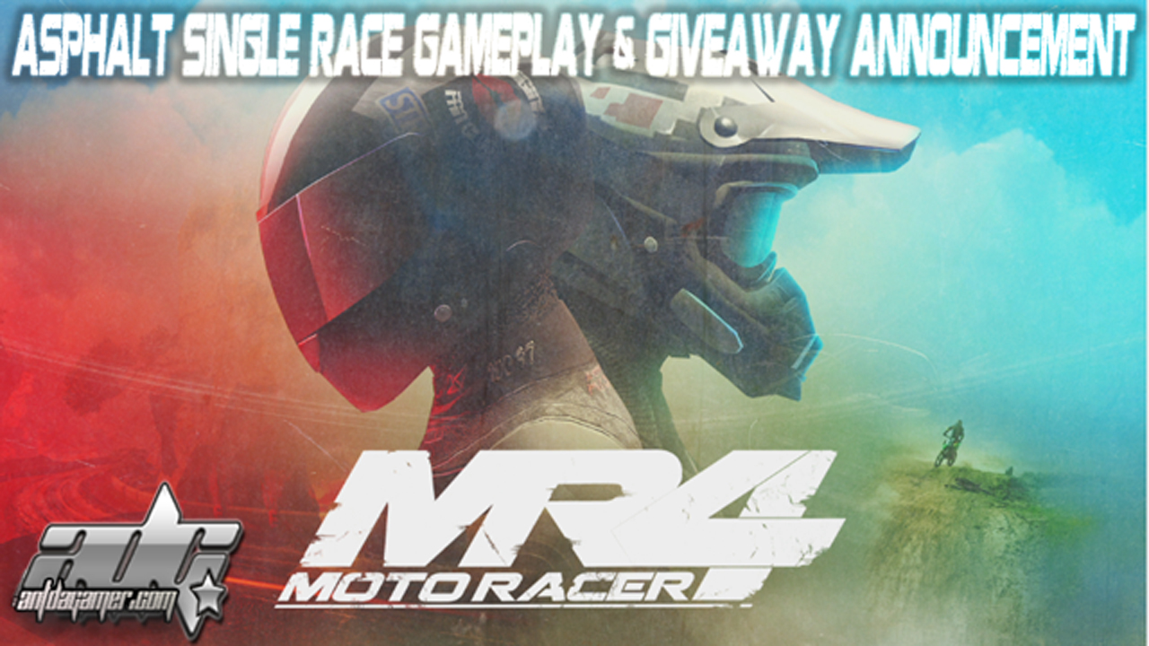 MotoRacer4_ADGPlays_Series_And_Giveaway_Asphalt_Gameplay_Part-1